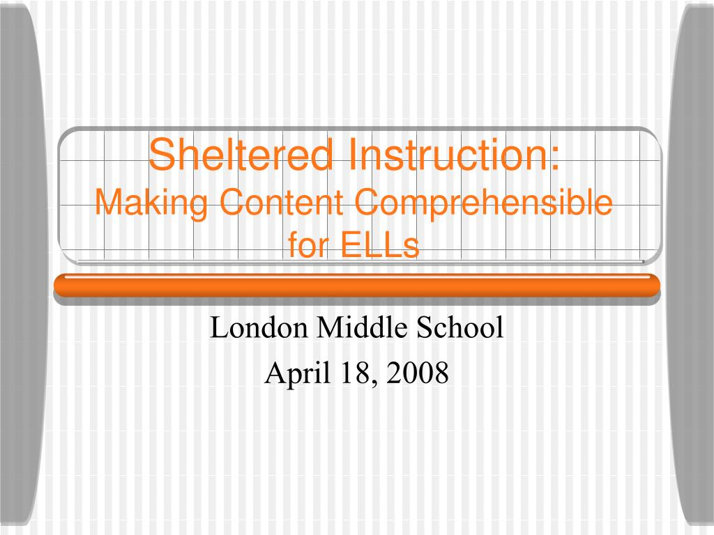sheltered instruction making content comprehensible for ells l.