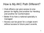 how is my akc path different