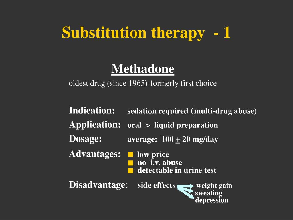 Substitution therapy  - 1