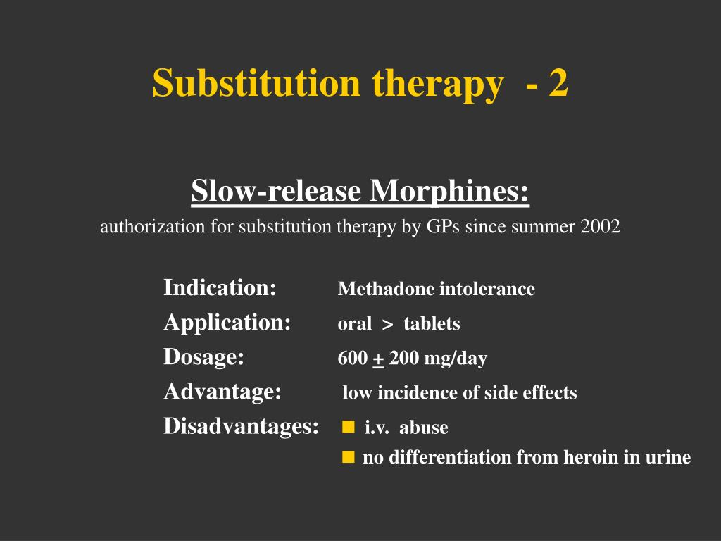 Substitution therapy  - 2
