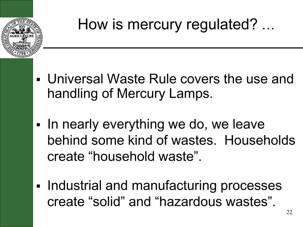 How is mercury regulated?