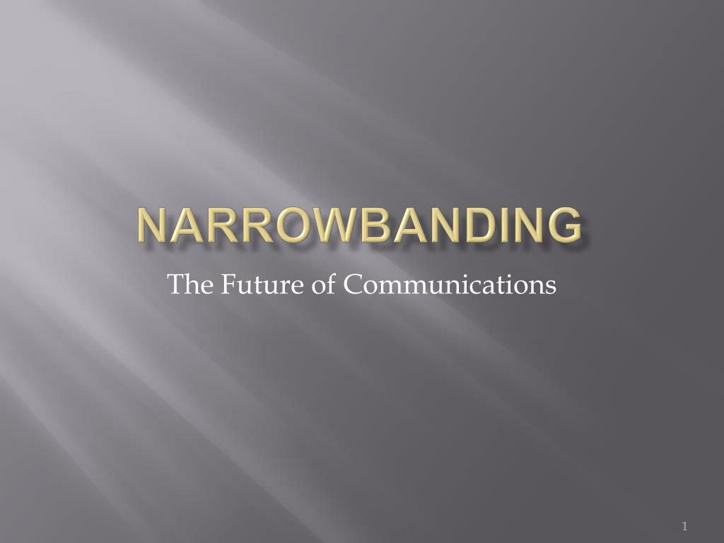 narrowbanding l.