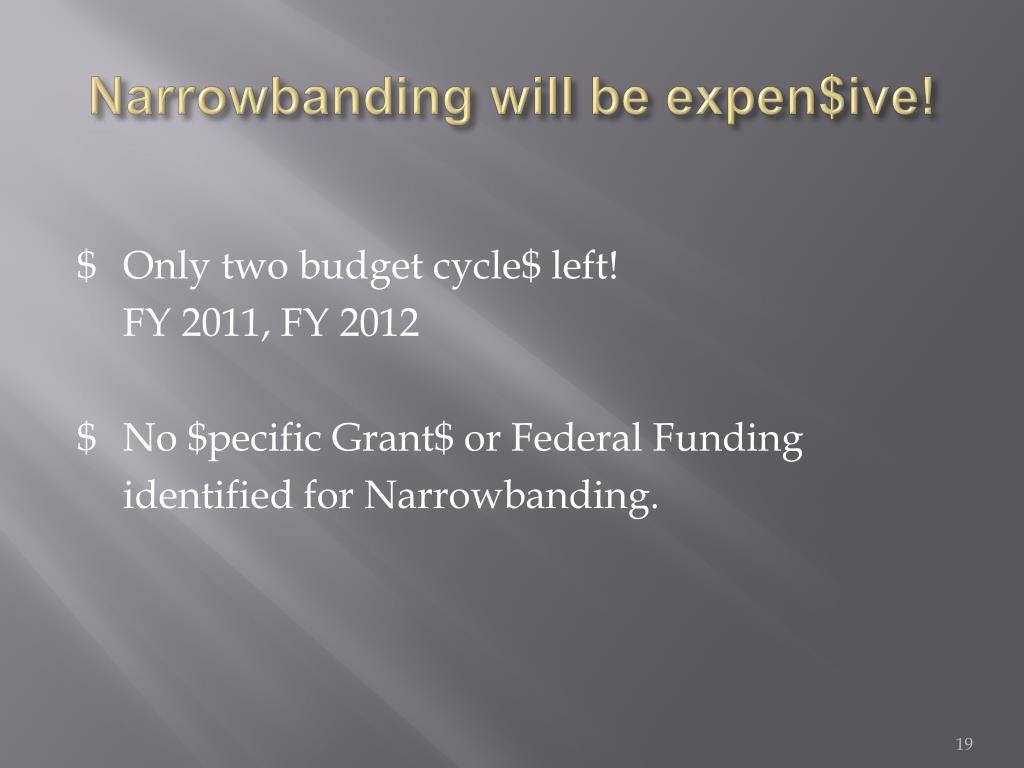 Narrowbanding will be
