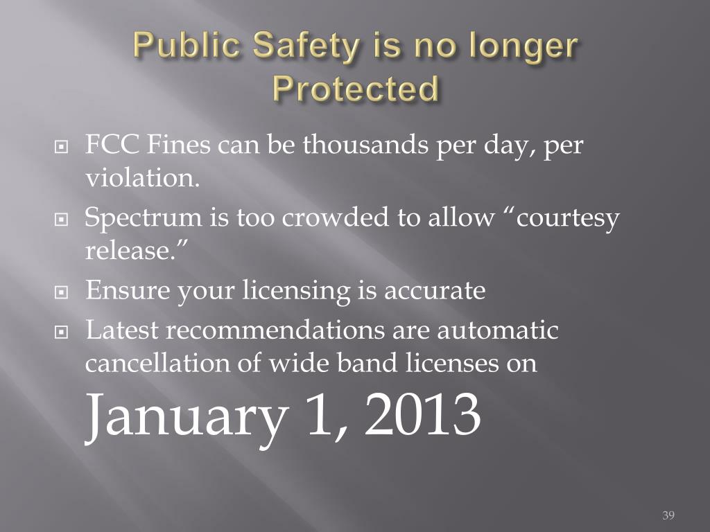 Public Safety is no longer Protected
