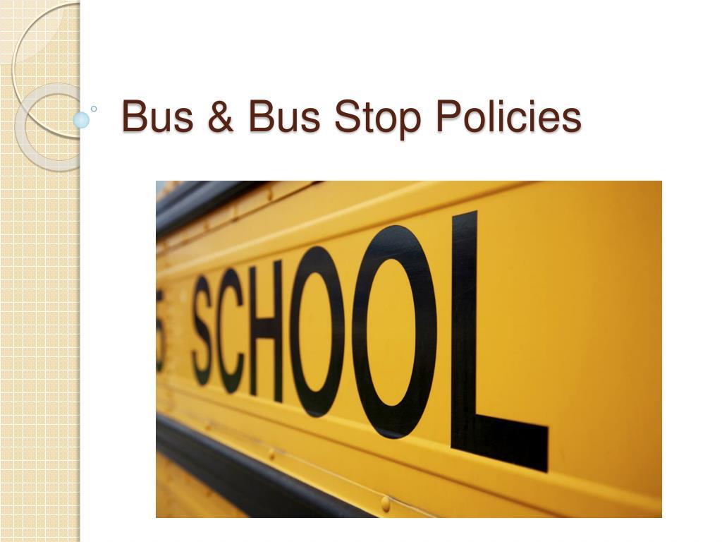 bus bus stop policies l.