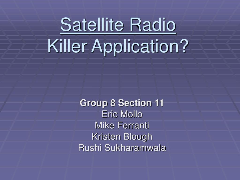 satellite radio killer application l.