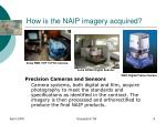 how is the naip imagery acquired