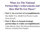 what are the national partnership s achievements and how did we get there