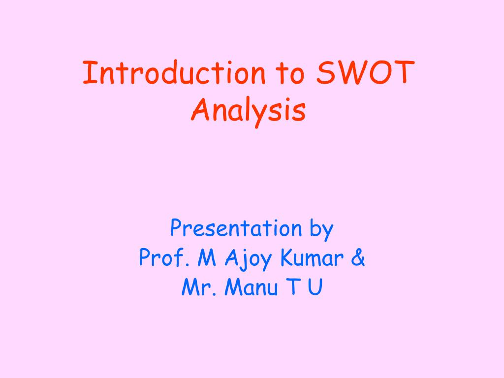 introduction to swot analysis l.
