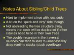 notes about sibling child trees