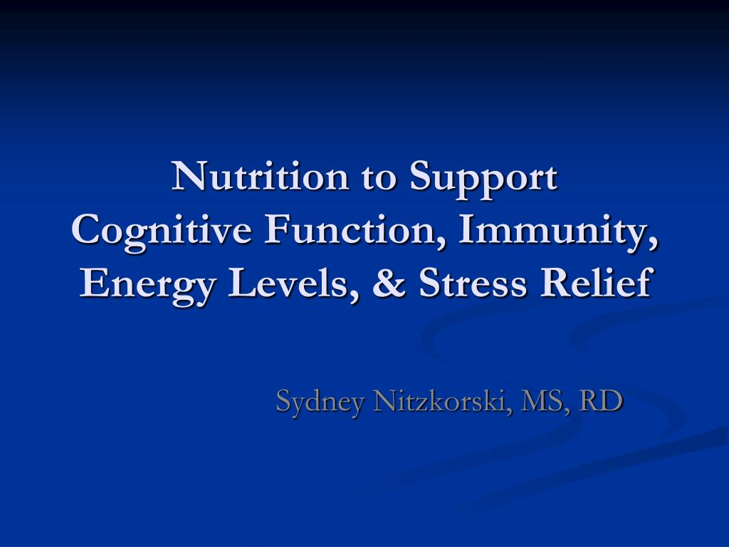 nutrition to support cognitive function immunity energy levels stress relief l.