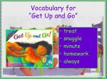vocabulary for get up and go