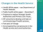 changes in the health service