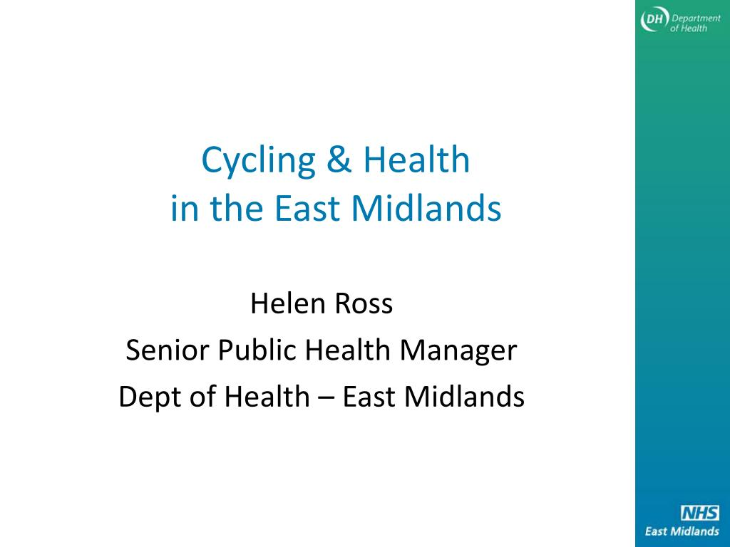 cycling health in the east midlands l.