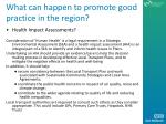 what can happen to promote good practice in the region
