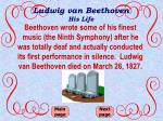 ludwig van beethoven his life7
