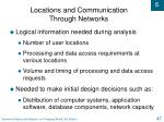 locations and communication through networks