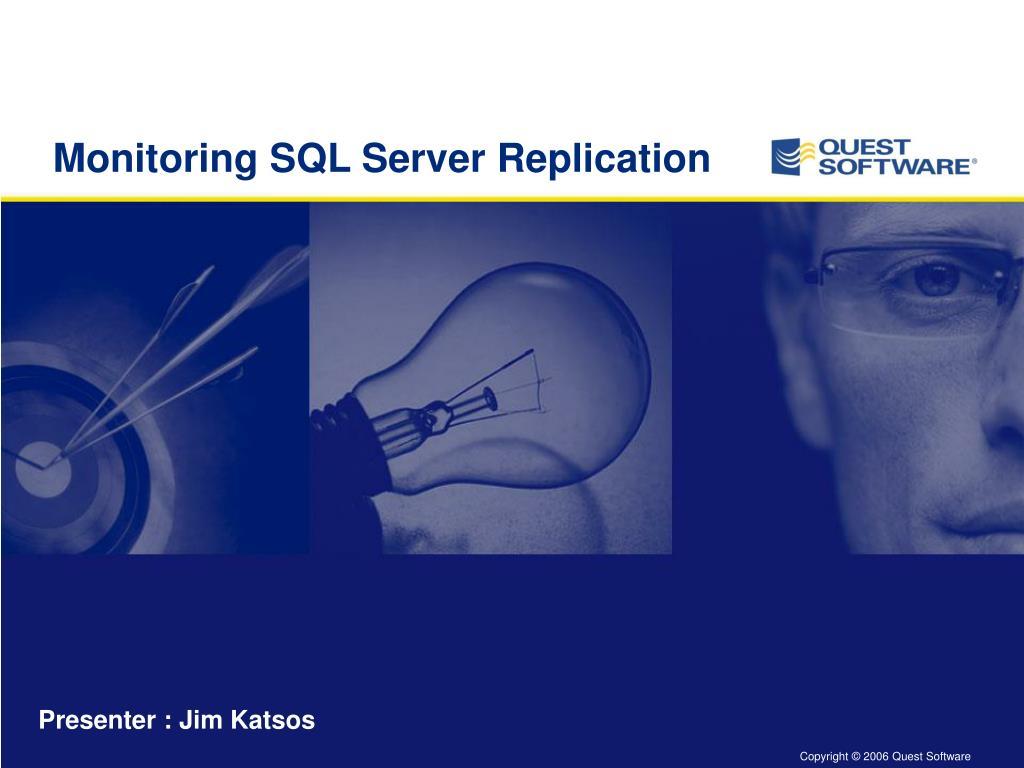 monitoring sql server replication l.