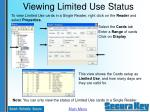 viewing limited use status