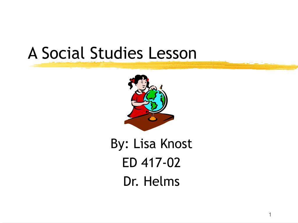 a social studies lesson l.