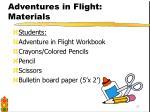 adventures in flight materials