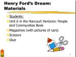 henry ford s dream materials