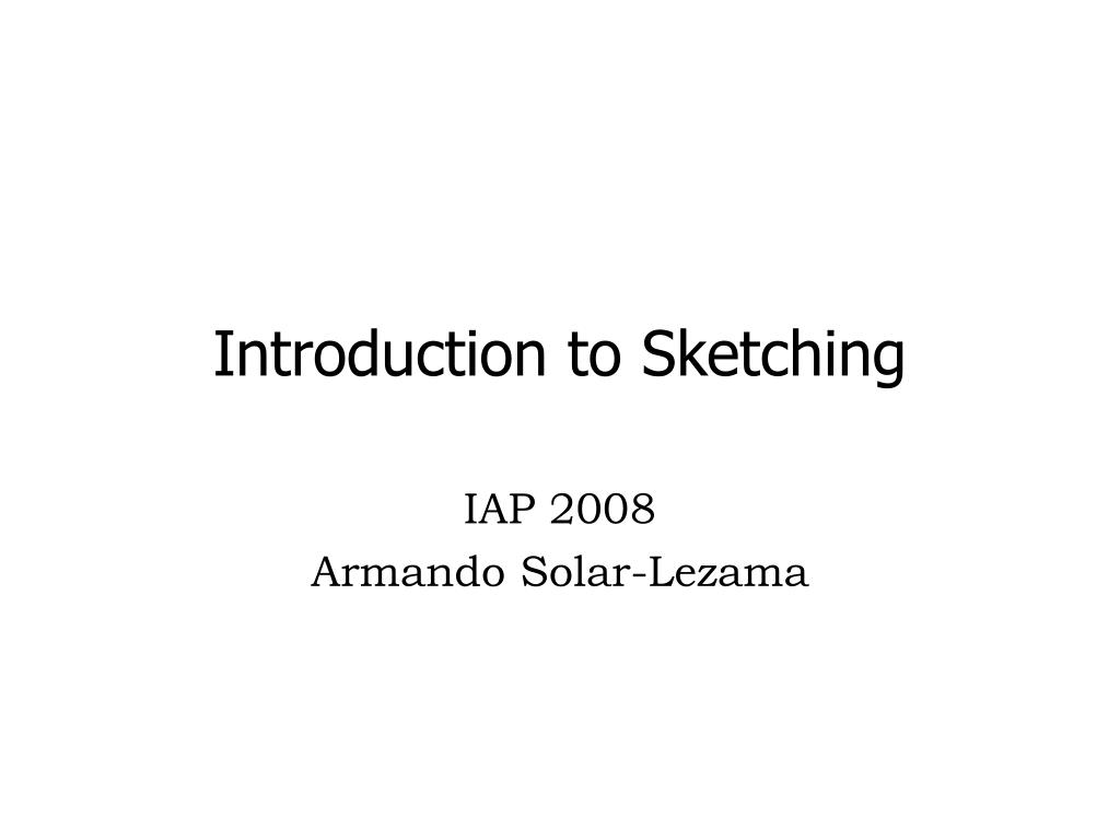 introduction to sketching l.