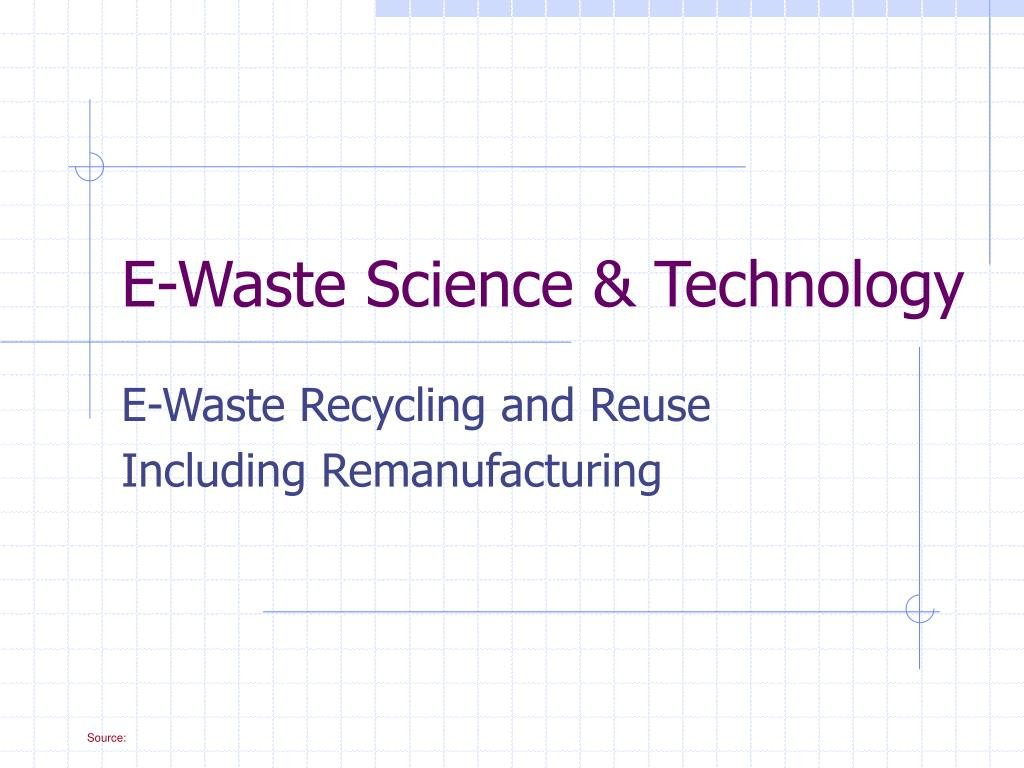 e waste science technology l.