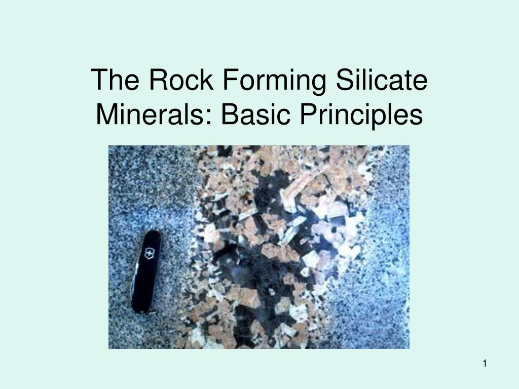 the rock forming silicate minerals basic principles l.