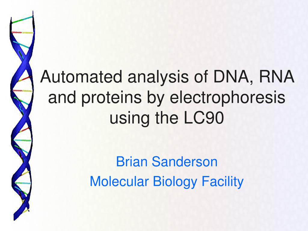 automated analysis of dna rna and proteins by electrophoresis using the lc90 l.