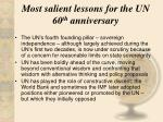 most salient lessons for the un 60 th anniversary6