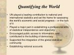 quantifying the world
