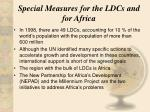special measures for the ldcs and for africa