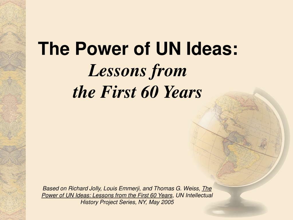 the power of un ideas lessons from the first 60 years l.