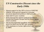 un constructive dissent since the early 1980s