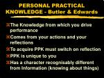 personal practical knowledge butler edwards