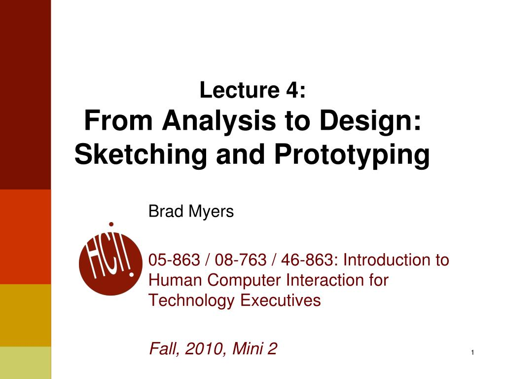 lecture 4 from analysis to design sketching and prototyping l.