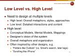 low level vs high level