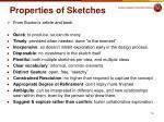 properties of sketches