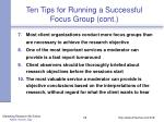ten tips for running a successful focus group cont