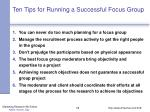 ten tips for running a successful focus group