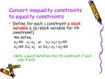 convert inequality constraints to equality constraints