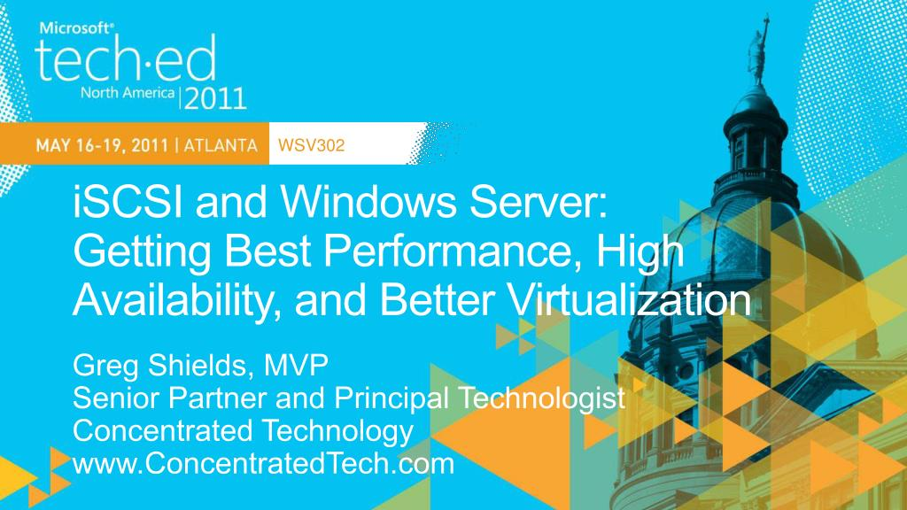 iscsi and windows server getting best performance high availability and better virtualization l.