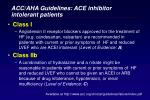acc aha guidelines ace inhibitor intolerant patients