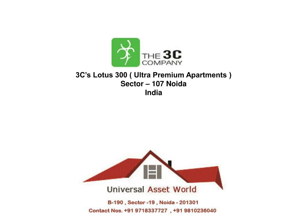 3C's Lotus 300 ( Ultra Premium Apartments )
