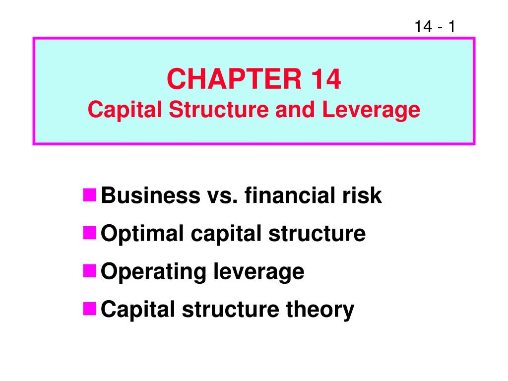 chapter 14 capital structure and leverage l.