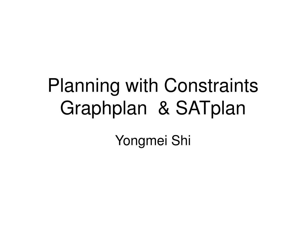 planning with constraints graphplan satplan l.