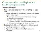 consumer driven health plans and health savings accounts142