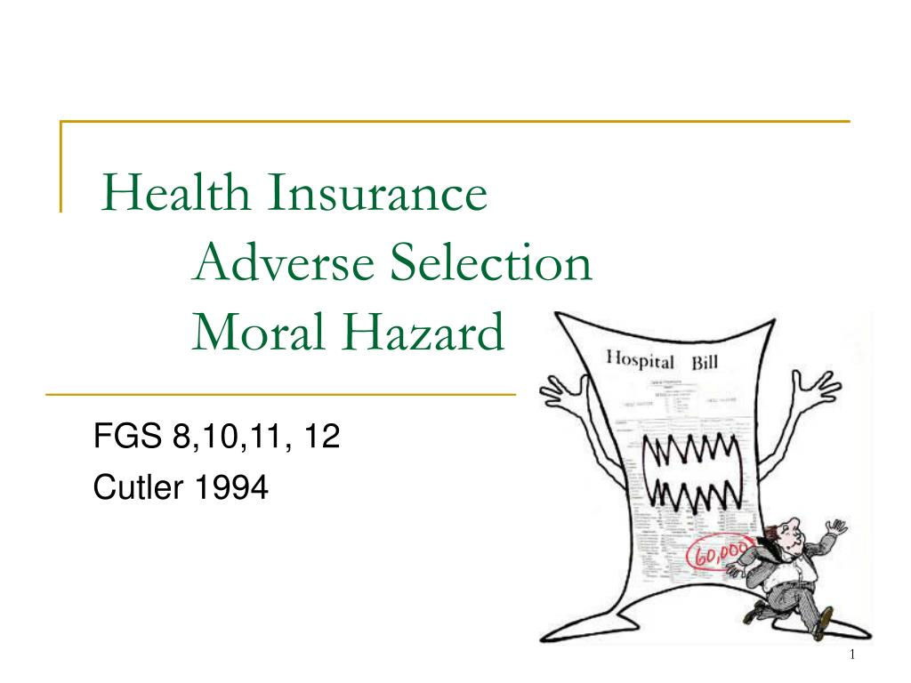 moral hazard and adverse selection examples