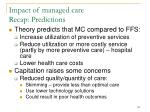 impact of managed care recap predictions